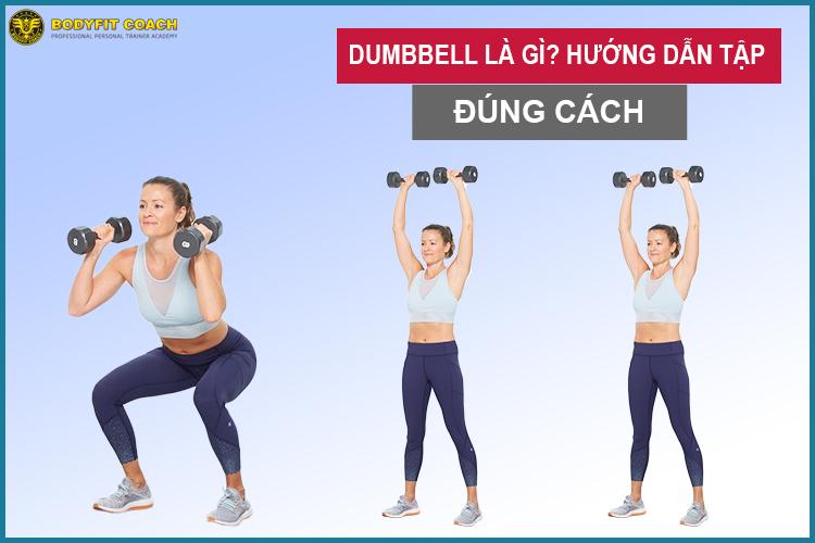 Hướng dẫn tập dumbbell squat đúng cách